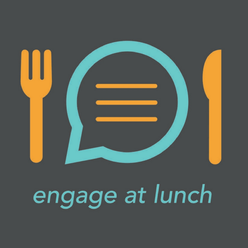 Engage at lunch